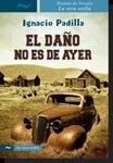 9789584536440: El Daño No Es De Ayer
