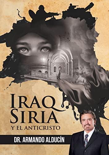 9789584661715: Iraq Siria Y El Anticristo