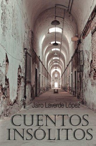 9789584693532: Cuentos insólitos (Spanish Edition)