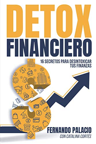 9789585693494: Detox financiero: 16 secretos para desintoxicar tus finanzas