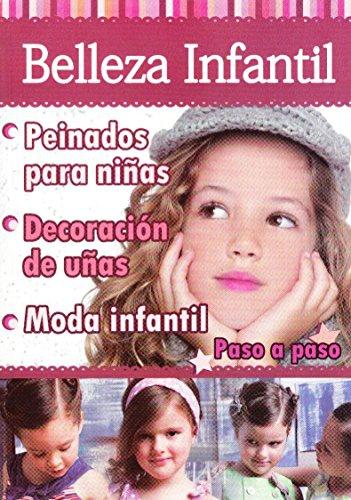 9789585805903: Belleza Infantil Peinados Para Niñas - Decoracion De Uñas - Moda Infantil Pasa a Paso