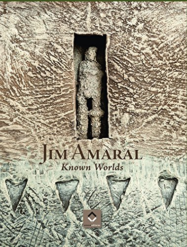 Jim Amaral: Known Worlds: Amaral, Jim and