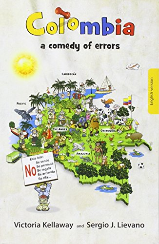 9789585835405: Colombia a comedy of errors