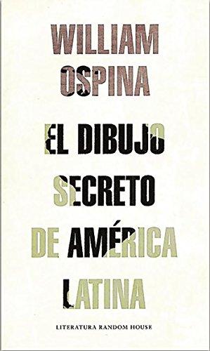 9789585846296: El Dibujo Secreto de America Latina