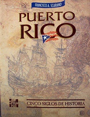 Puerto Rico: Cinco siglos de historia (Spanish: Scarano, Francisco A
