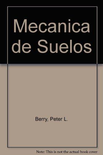 9789586001724: Mecanica de Suelos (Spanish Edition)