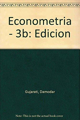 Econometria - 3b: Edicion (Spanish Edition): Gujarati, Damodar