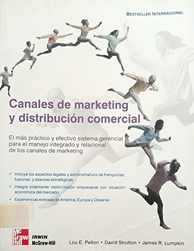 Canales de Marketing y Distribucion Comercial: Lou E. Pelton,