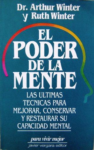 9789586012676: El Poder De La Mente (Spanish Edition) Las Ultimas Tecnicas Para Mejorar, Conservar y Restaurar Su Capacidad Mental