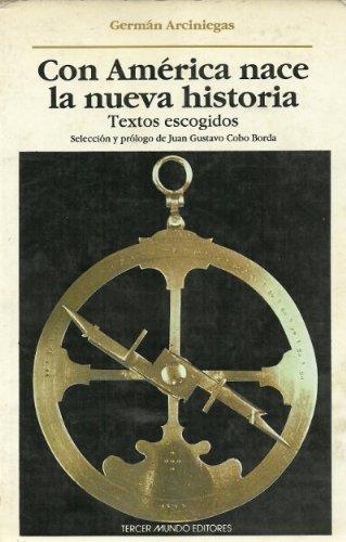 9789586012898: Con América nace la nueva historia (Spanish Edition)