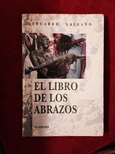 9789586015912: El libro de los abrazos