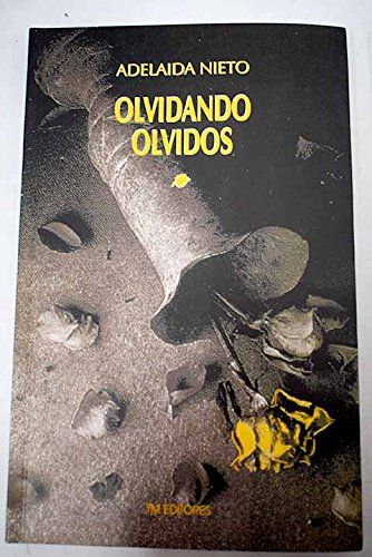 9789586016575: Olvidando olvidos (Literatura colombiana) (Spanish Edition)