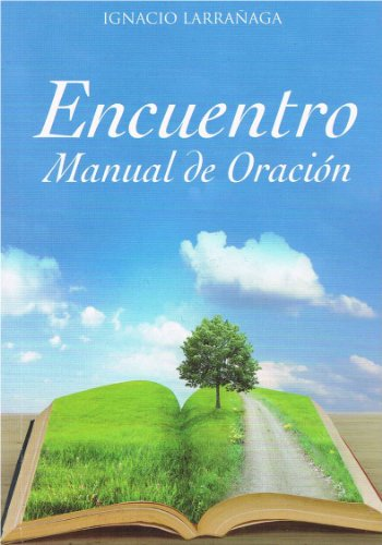 9789586074810: Encuentro: Manual De Oracion (Spanish Edition)