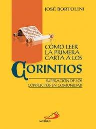 Como Leer La 1a Carta a Los: Bortolini, Jose