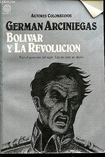 9789586140331: Bolivar y la revolucion (Autores colombianos) (Spanish Edition)