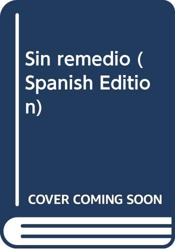 9789586145107: Sin remedio (Spanish Edition)