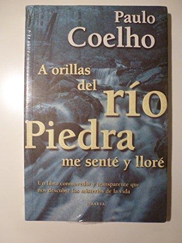 A orillas del rio piedra me senté: Paulo Coelho