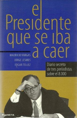 El Presidente que se iba a caer: Mauricio Vargas; Jorge