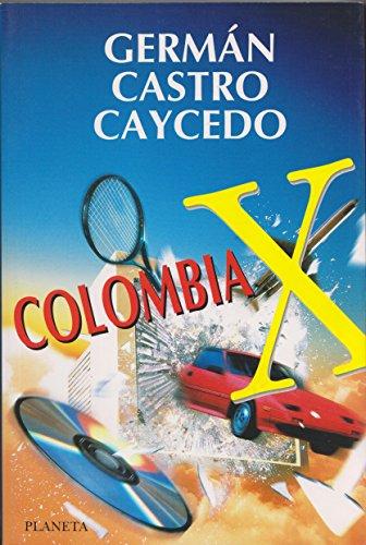 Colombia X (Spanish Edition): Castro Caycedo, German