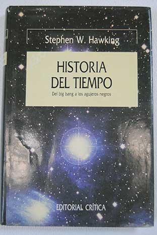 Historio del Tiempo Del Big Bang a: Hawking, Stephen W.