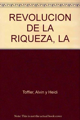 9789586393669: REVOLUCION DE LA RIQUEZA, LA
