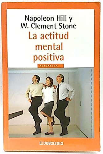 ACTITUD MENTAL POSITIVA,LA (9789586393737) by Stone Hill