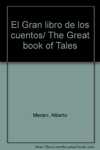 El Gran libro de los cuentos/ The Great book of Tales (Spanish Edition): Merani, Alberto