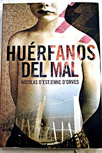 9789586395410: Huerfanos del Mal
