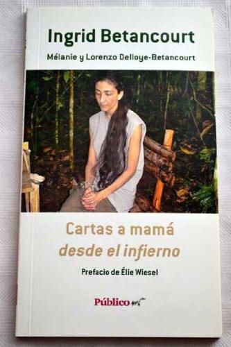 9789586395496: Cartas a mamá desde el infierno. Prefacio de Élie Wiesel.