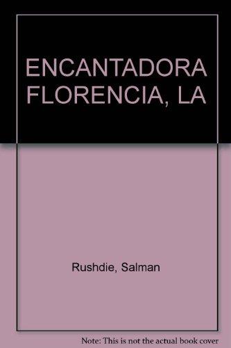 ENCANTADORA FLORENCIA, LA (9586396118) by Rushdie, Salman