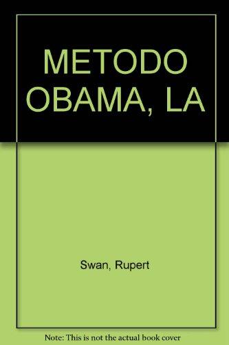9789586396172: El metodo Obama. Las 100 claves comunicativas del hombre que ha revolucionado el mundo