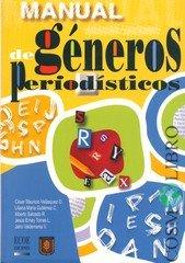 9789586483858: MANUAL DE GENEROS PERIODISTICOS