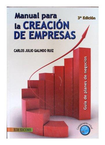 9789586485500: MANUAL PARA LA CREACION DE EMPRESAS 3ED
