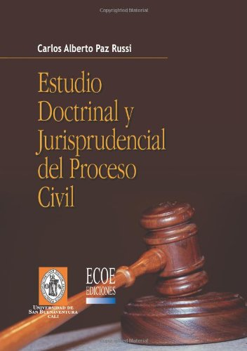 9789586486255: Estudio Doctrinal y Jurisprudencial del Proceso Civil