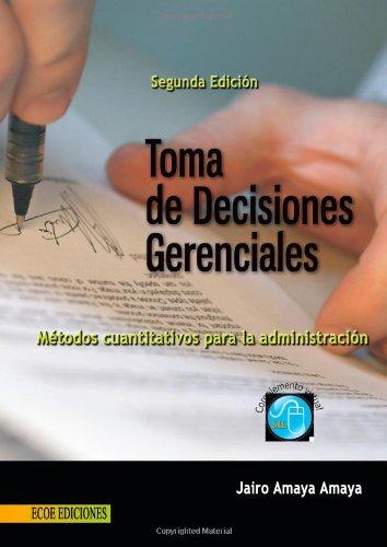 9789586486361: Toma de Decisiones Gerenciales