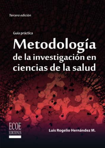 9789586487092: Metodología de la investigación en ciencias de la salud (Spanish Edition)