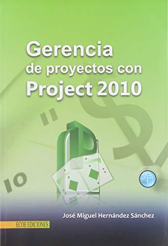 9789586487597: GERENCIA DE PROYECTOS CON PROJECT 2010