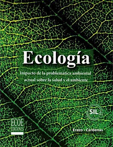 9789586488297: Ecologia su impacto en la salud y el ambiente