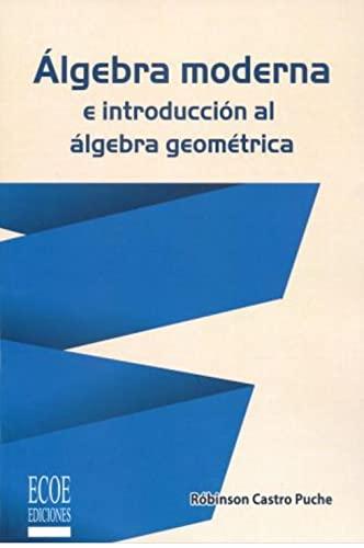 Álgebra moderna e introducción al álgebra geométrica: Róbinson, Castro