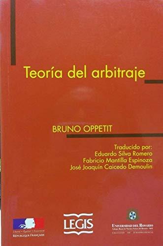 TEORIA DEL ARBITRAJE (9586534863) by Bruno Oppetit
