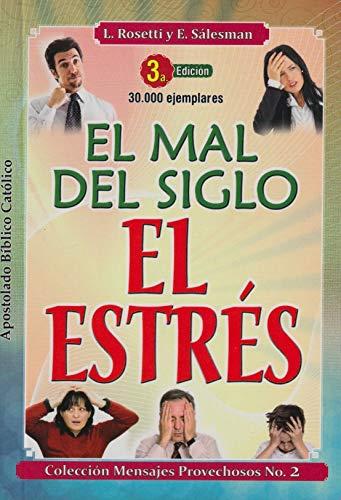 9789586541770: El Mal del Siglo: El Estrés