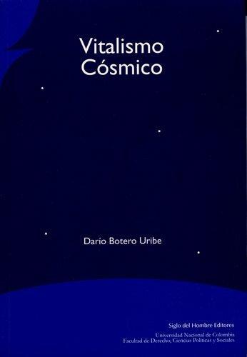 9789586650526: Vitalismo Cosmico