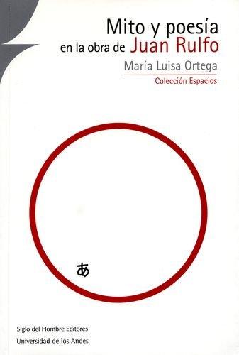 9789586650724: Mito y poesia en la obra de Juan rulfo
