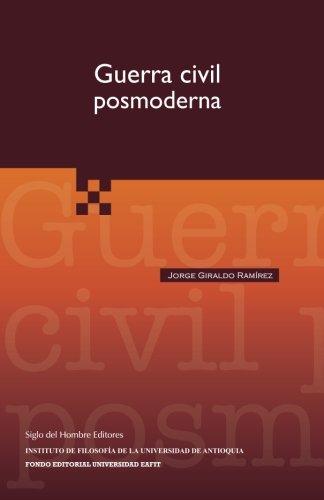 9789586651448: Guerra civil posmoderna