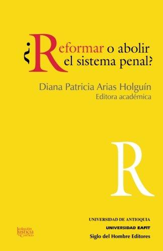 feminismos y sistema penal retos contemporneos para una legitimacin del sistema penal
