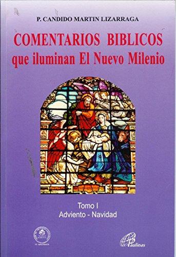 9789586691680: Comentarios Biblicos Que Iluminan El Nuevo Milenio : Tomo 1