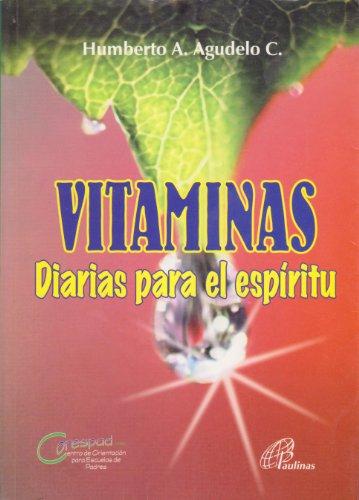 Vitamina Diarias Para El Espiritu: C., Humberto A Agudelo