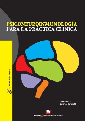 9789586707176: Psiconeuroinmunología para la práctica clínica