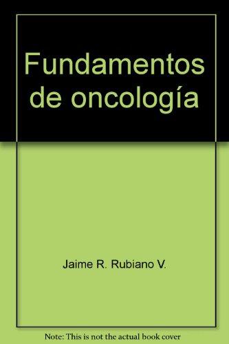 9789586707862: Fundamentos de oncología