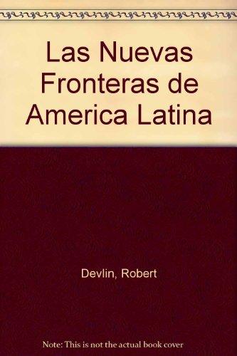 9789586825511: Las Nuevas Fronteras de America Latina (Spanish Edition)